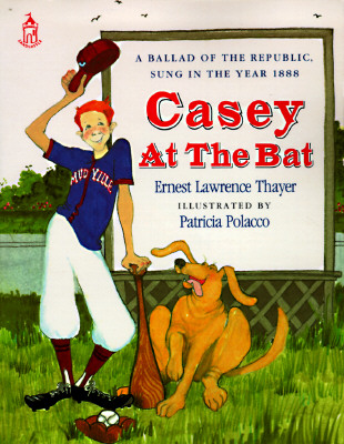 Casey at the Bat By Thayer, Ernest Lawrence/ Polacco, Patricia (ILT)